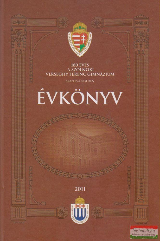 A Verseghy Ferenc Gimnázium Évkönyve 2011