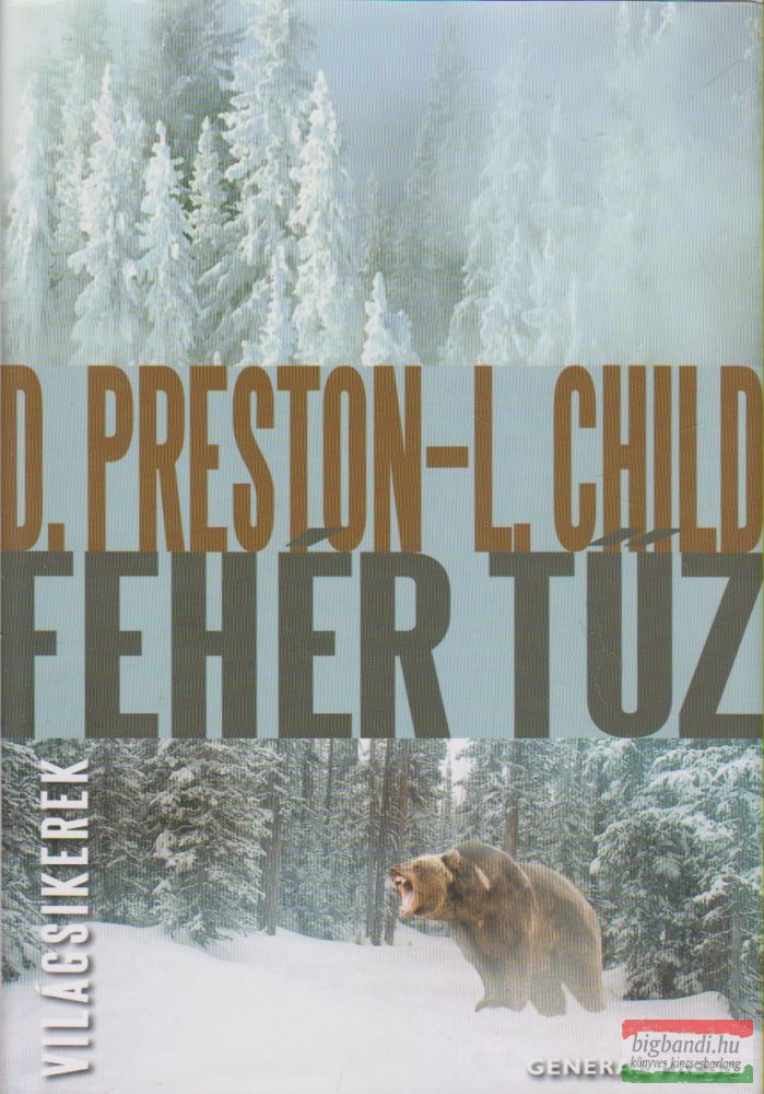Douglas Preston, Lincoln Child - Fehér tűz