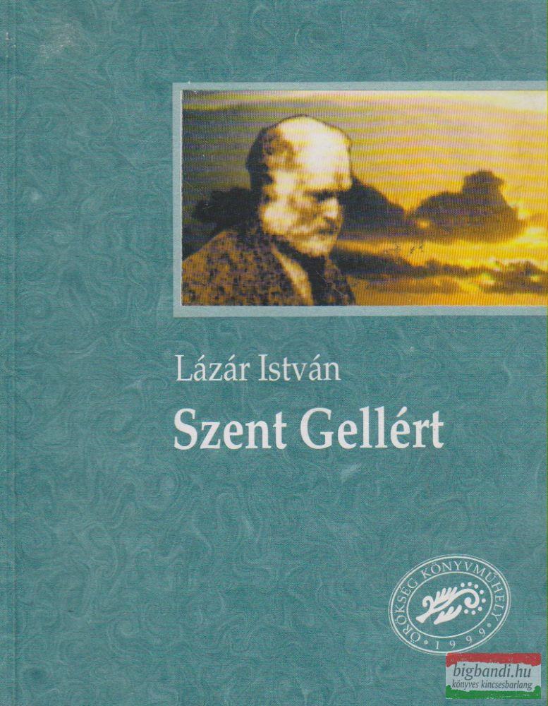 Szent Gellért - Ősmagyar regény