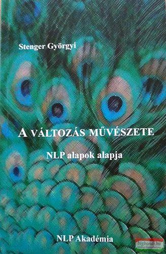 Stenger Györgyi - A változás művészete