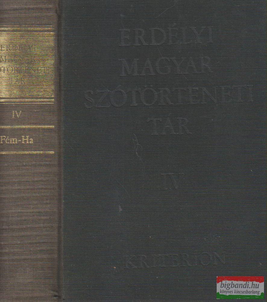Szabó T. Attila - Erdélyi magyar szótörténeti tár IV. kötet
