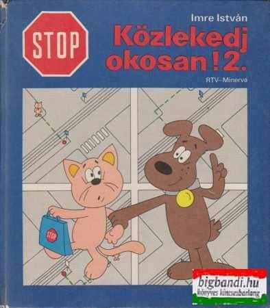 Stop! Közlekedj okosan 2.