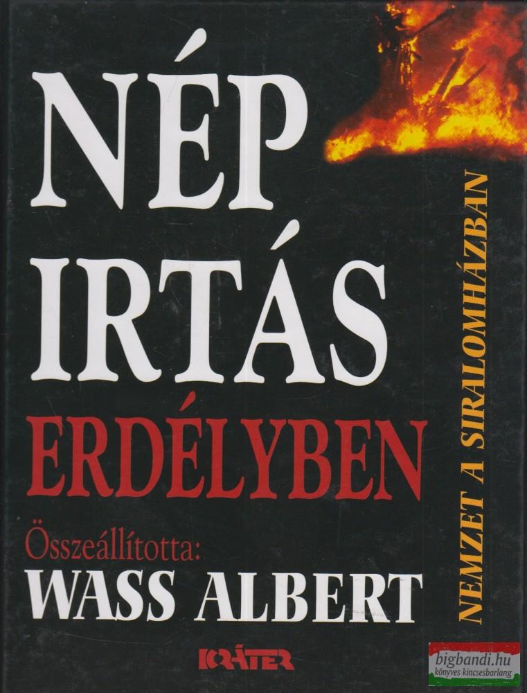 Wass Albert (összeállította) - Népirtás Erdélyben