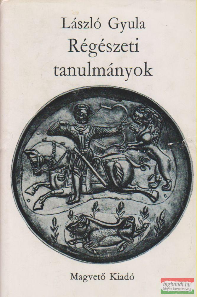 László Gyula - Régészeti tanulmányok