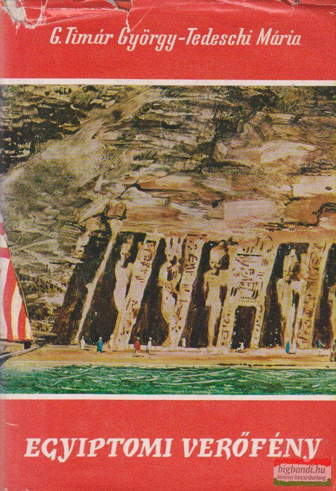 G. Timár György, Tedeschi Mária - Egyiptomi verőfény