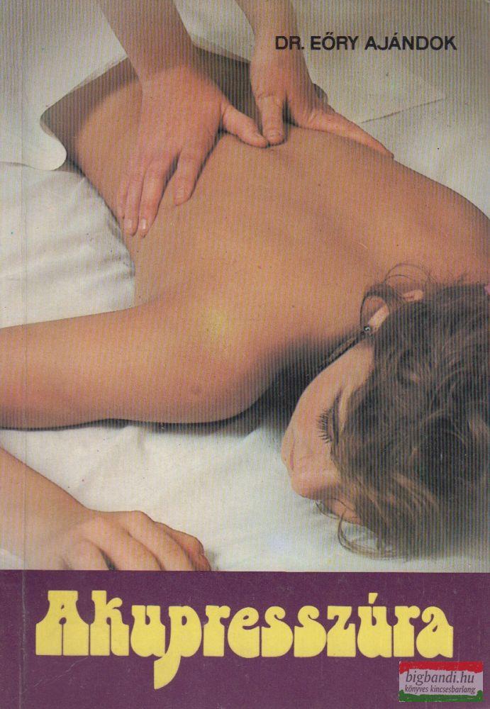 Dr. Eöry Ajándok - Akupresszúra
