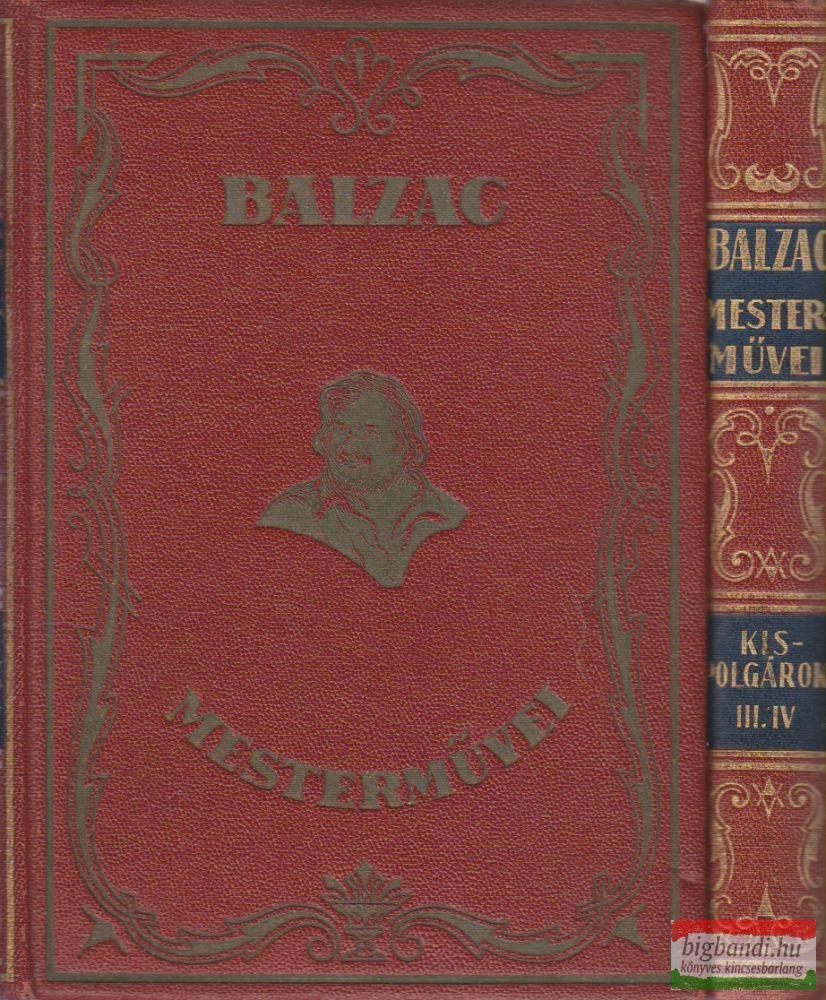 Honoré de Balzac - Kispolgárok I-II.-III-IV.