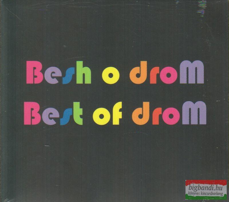 BESH O DROM - BEST OF DROM
