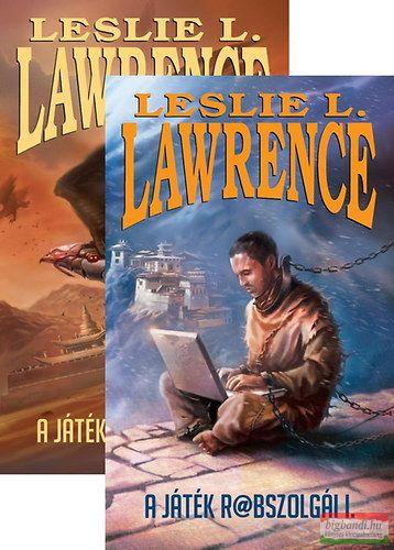 Leslie L. Lawrence - A játék rabszolgái I-II.