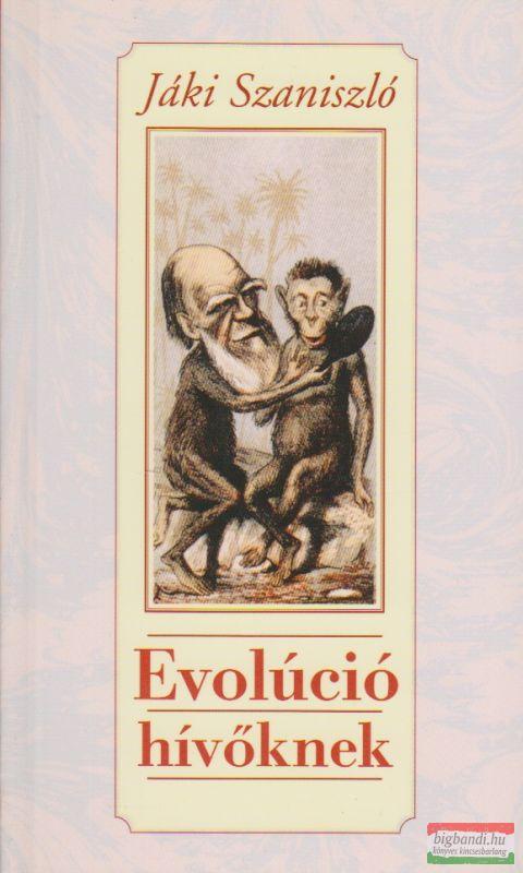 Jáki Szaniszló - Evolúció hívőknek