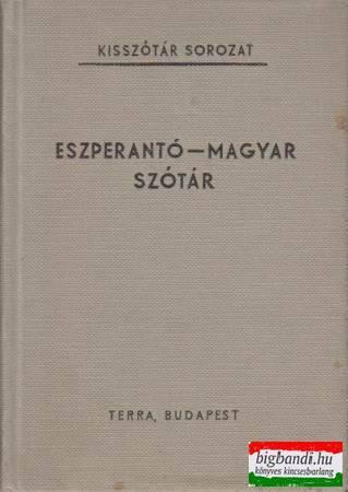 Pechan Alfonz - Eszperantó-magyar szótár