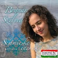 Bognár Szilvia - Semmicske énekek CD