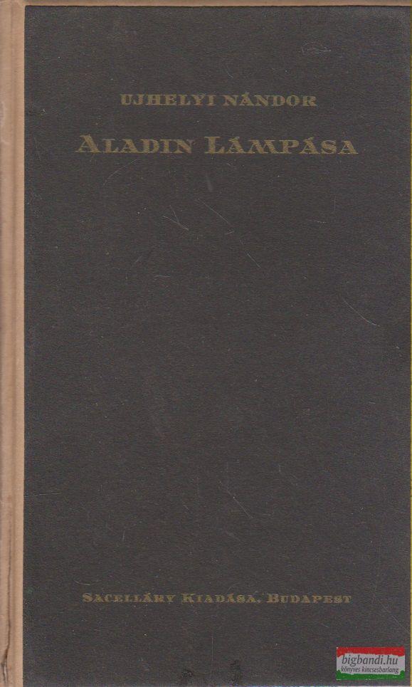Ujhelyi Nándor - Aladin lámpása