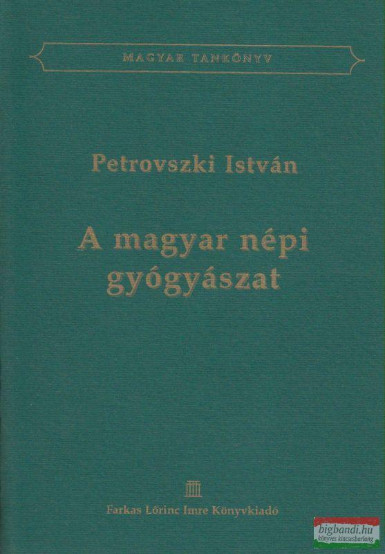 A magyar népi gyógyászat