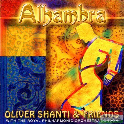 Oliver Shanti & Friends - Alhambra CD