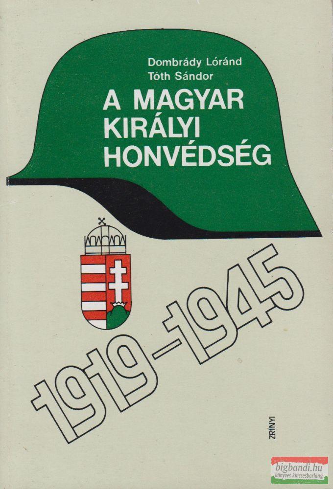A magyar királyi honvédség 1919-1945