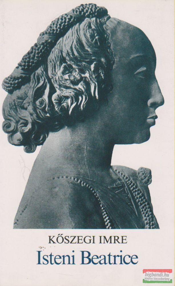 Kőszegi Imre - Isteni Beatrice
