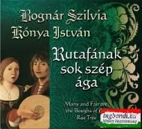 Bognár Szilvia - Kónya István - Rutafának sok szép ága CD