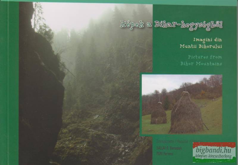 Képek a Bihar-hegységből (magyar-román-angol)