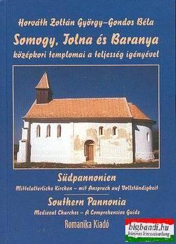 Gondos Béla, Horváth Zoltán György - Somogy, Tolna és Baranya középkori templomai a teljesség igényével