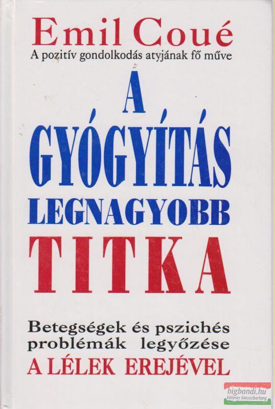 A GYÓGYÍTÁS LEGNAGYOBB TITKA