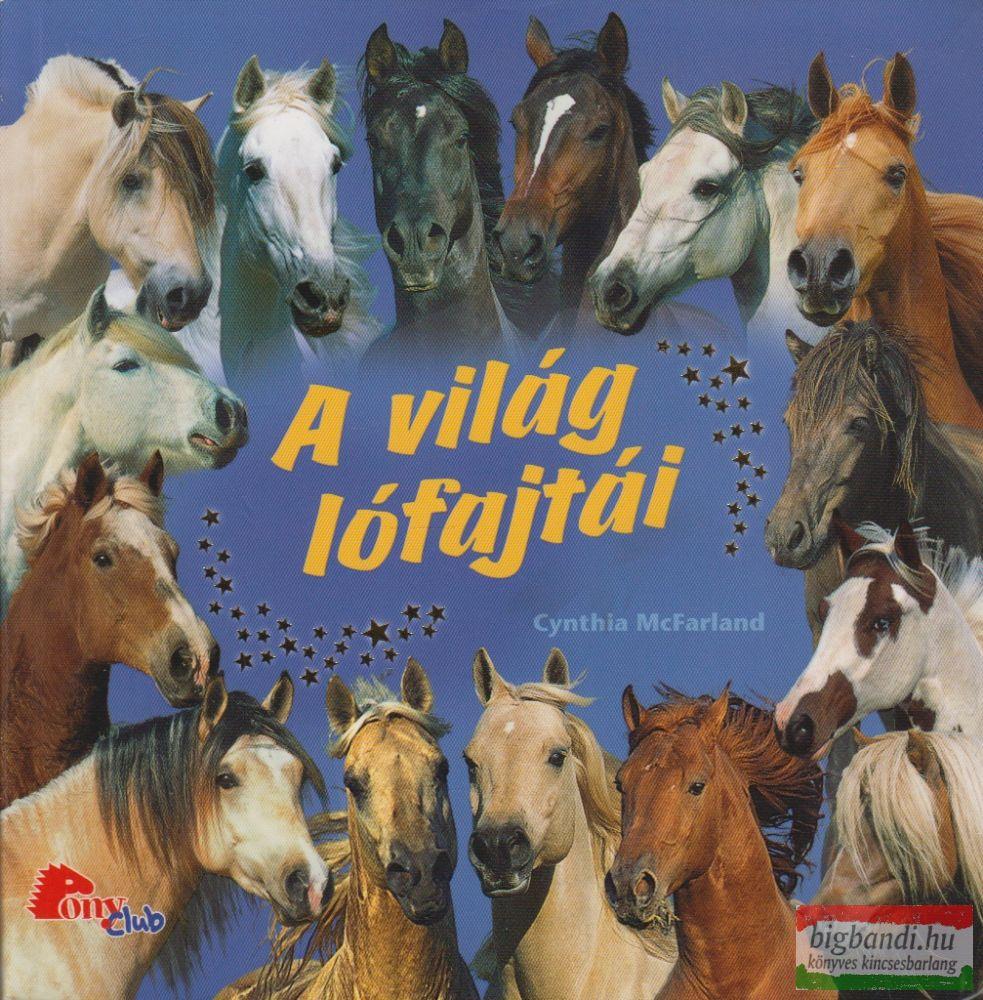 A világ lófajtái