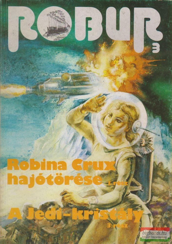 Robur 3. - Robina Crux hajótörése 1. / A Jedi-kristály 3.