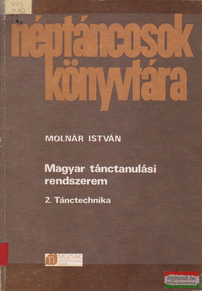 Magyar tánctanulási rendszerem 2. - Tánctechnika