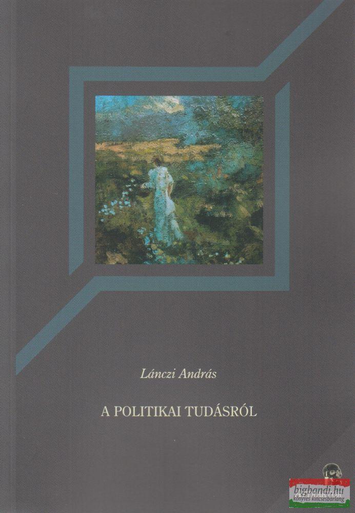 A politikai tudásról