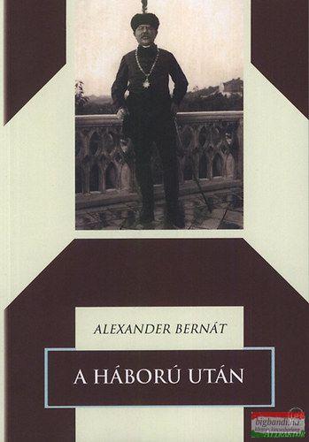 Alexander Bernát - A háború után