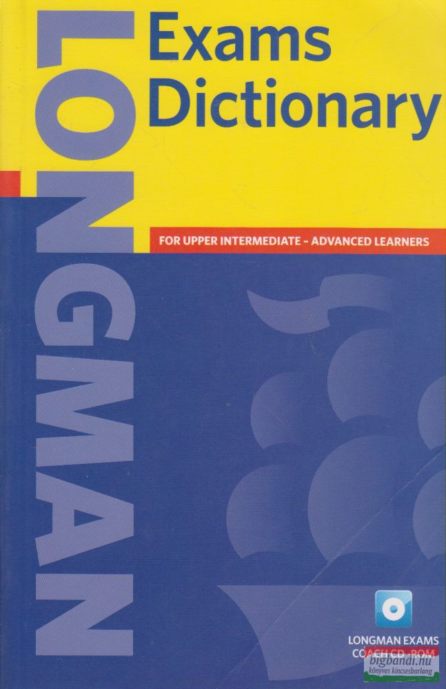 Longman - Exams Dictionary