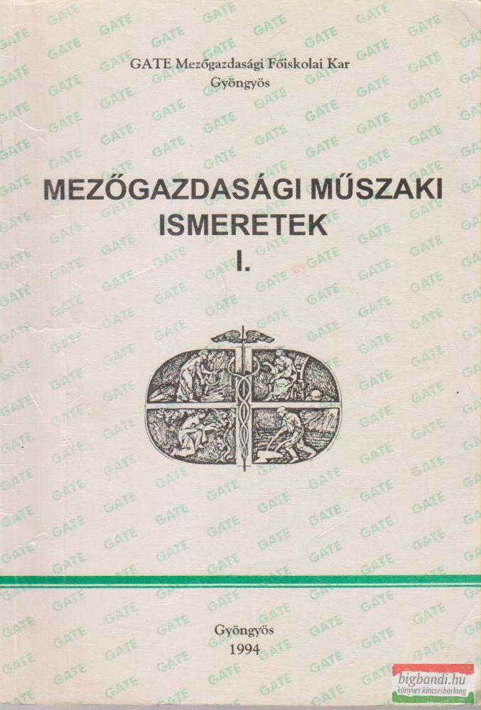 Radó András, Turányik Béla - Mezőgazdasági műszaki ismeretek I.