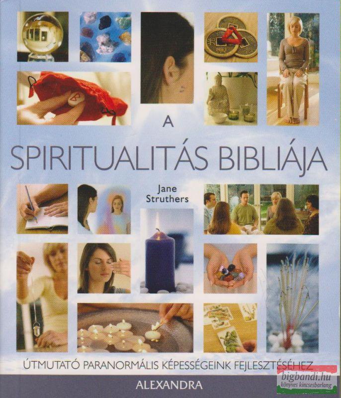 A spiritualitás bibliája