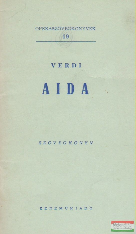 Aida - szövegkönyv