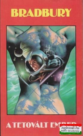 Ray Bradbury - A tetovált ember
