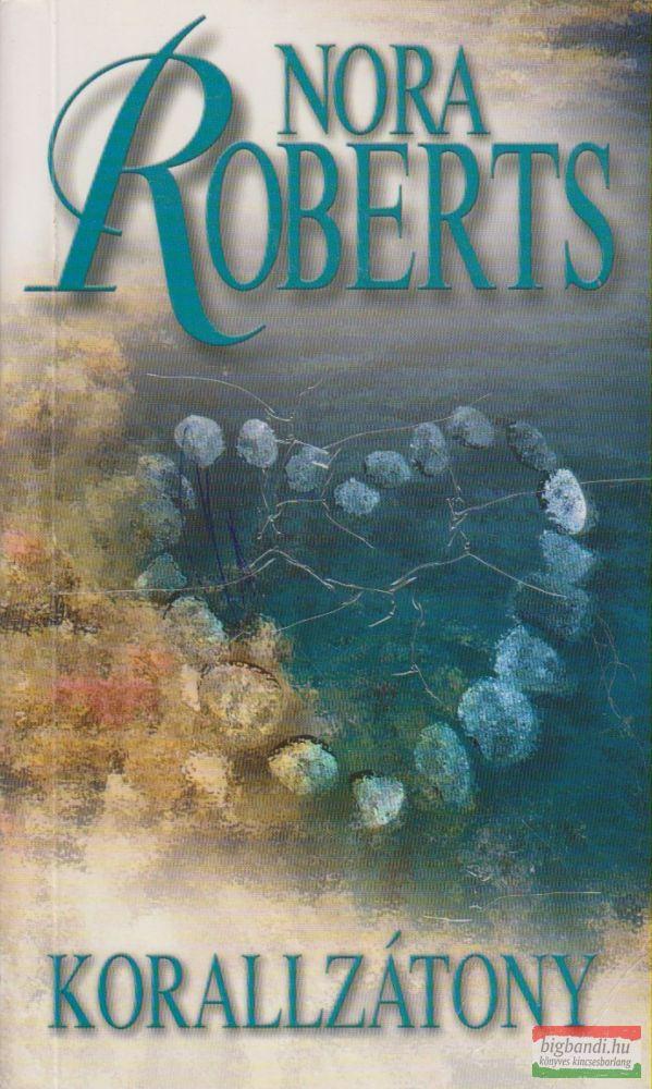 Nora Roberts - Korallzátony