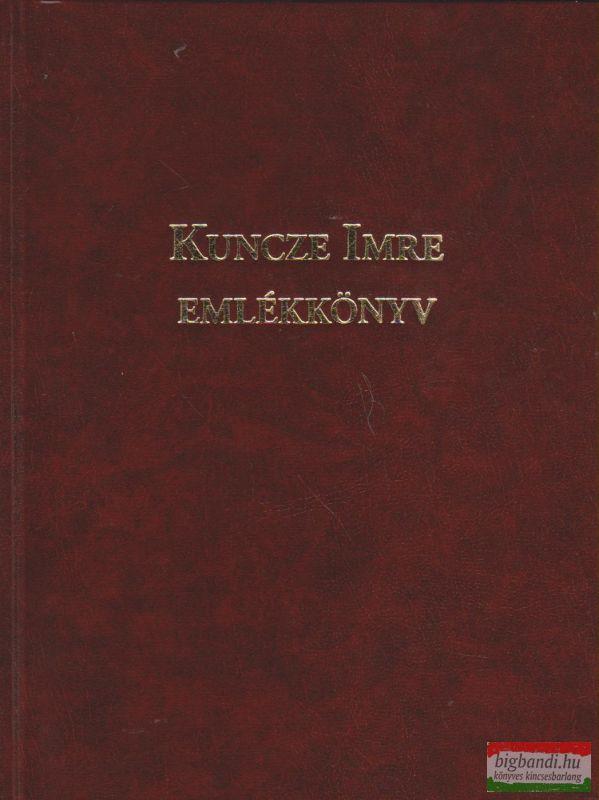 Kuncze Imre emlékkönyv