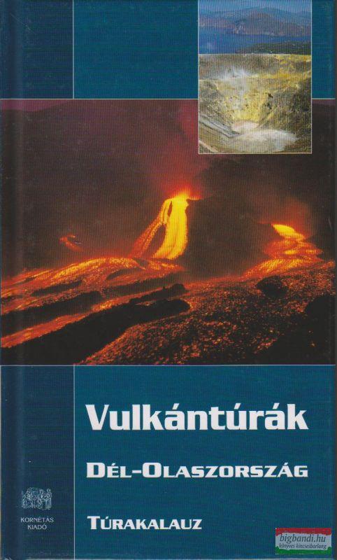 Vulkántúrák - Dél-Olaszország