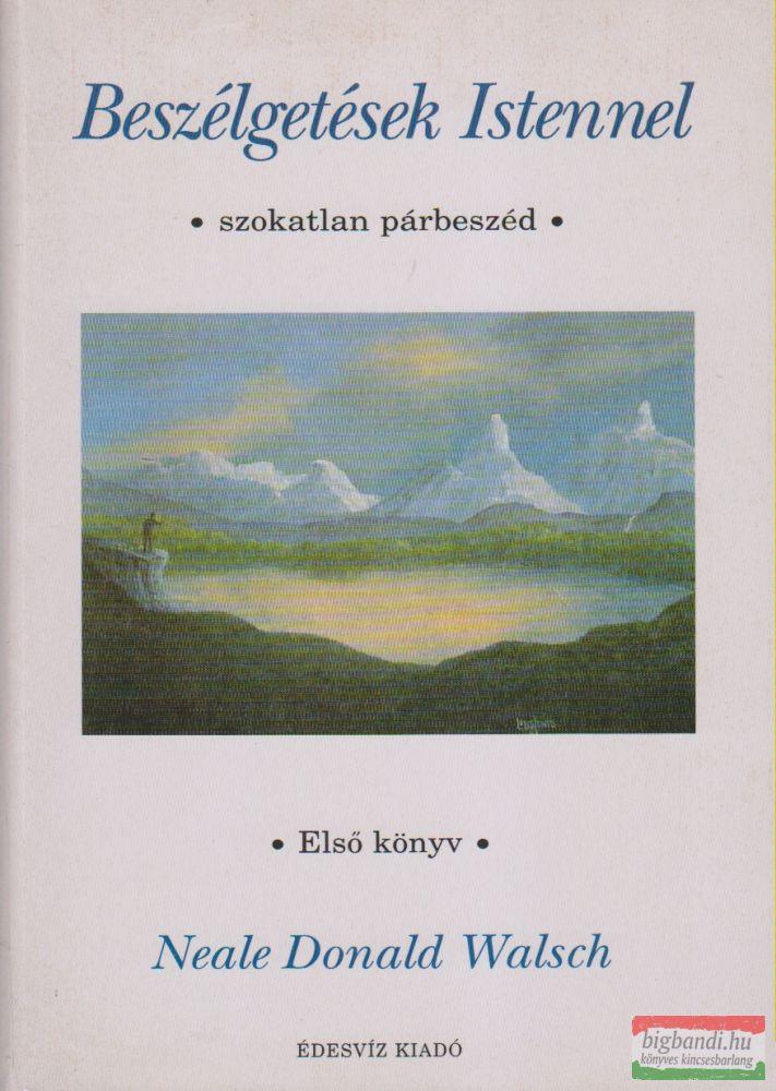 Beszélgetések Istennel - első könyv