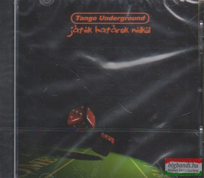 Tango Underground: Játék határok nélkül CD