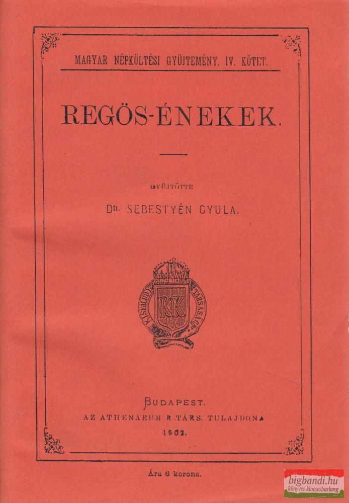 Regös-énekek (reprint)