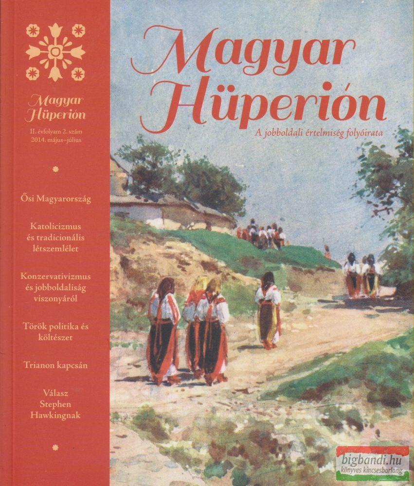 Magyar Hüperión - II. évfolyam 2. szám 2014. május-július