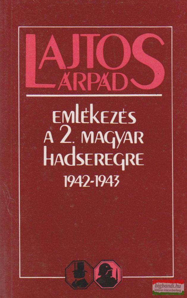 Emlékezés a 2. magyar hadseregre 1942-1943