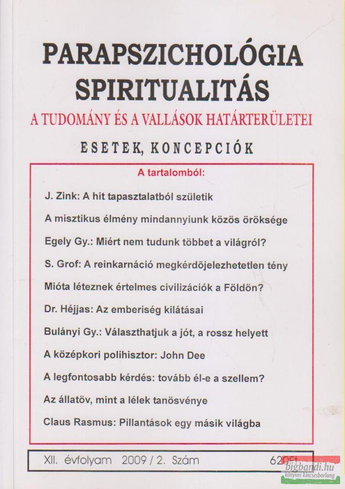 Parapszichológia - Spiritualitás XII. évfolyam 2009/2. szám