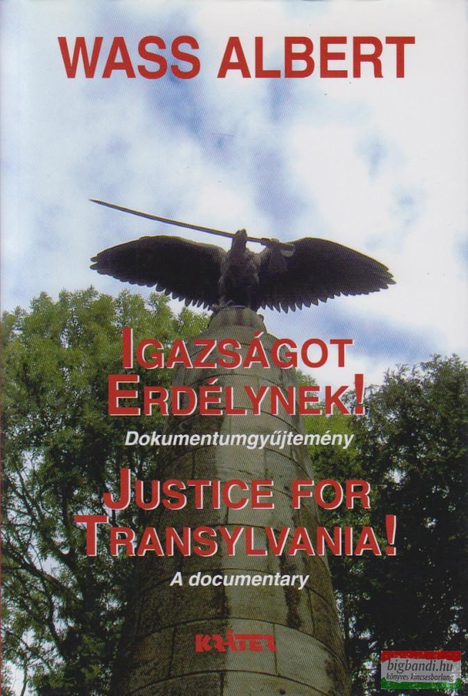 Wass Albert - Igazságot Erdélynek! - Dokumentumgyűjtemény (kemény)