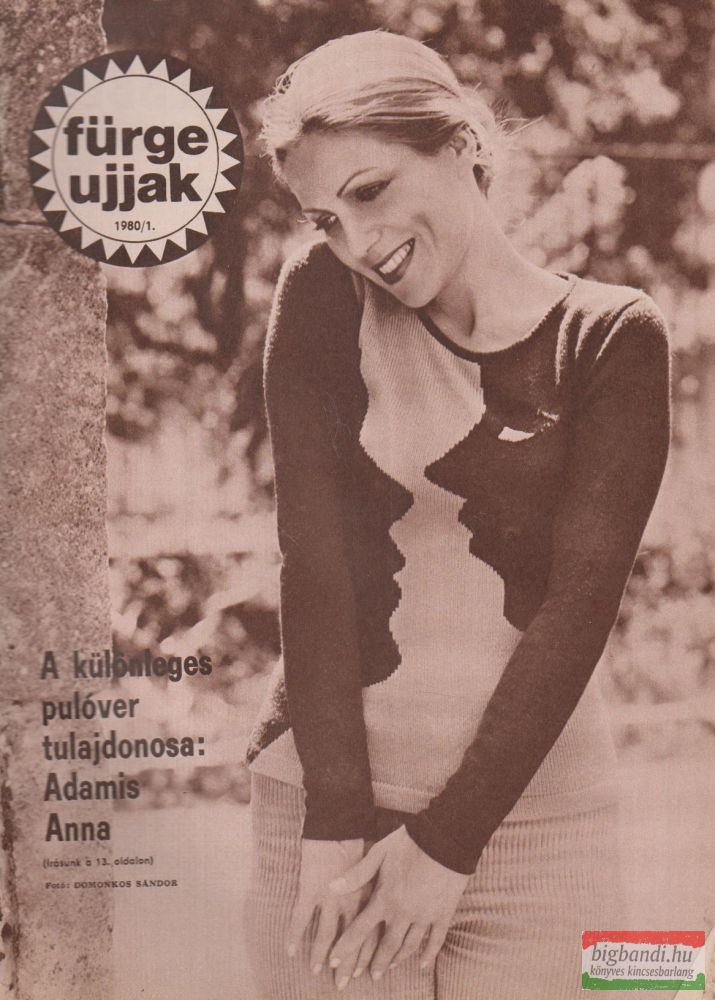 Fürge ujjak XXIV. évfolyam, 1980/1-12.szám