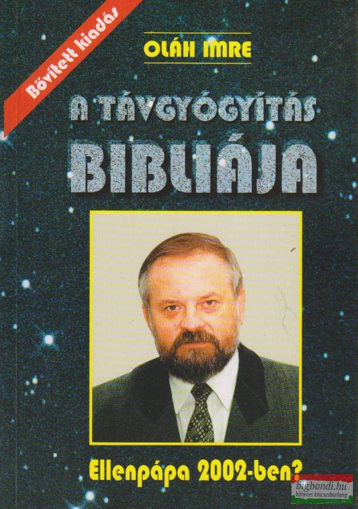 A távgyógyítás Bibliája