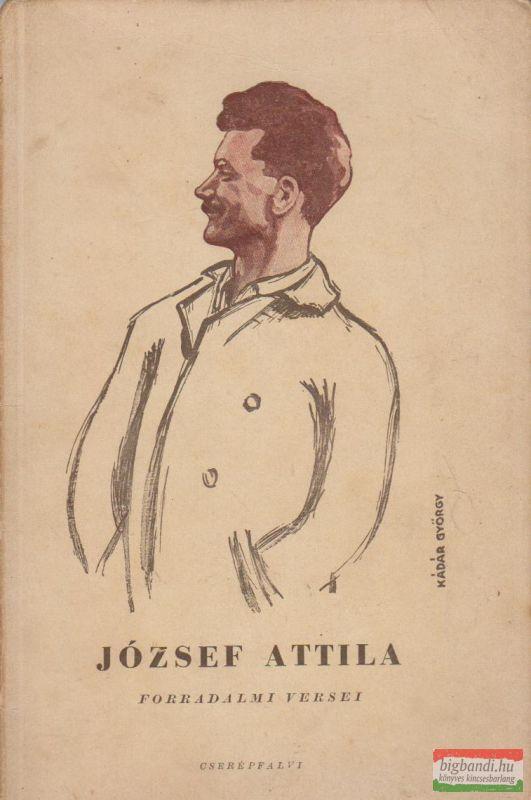 József Attila forradalmi versei