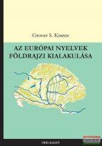 Grover S. Krantz - Az európai nyelvek földrajzi kialakulása