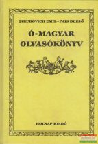 Jakubovich Emil, Pais Dezső - Ó-magyar olvasókönyv
